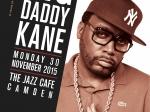 BigDaddyKane_JazzCafe_30Nov_A3Alternate