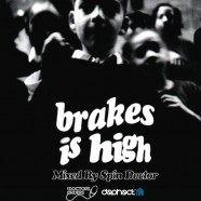 Brakes Is High